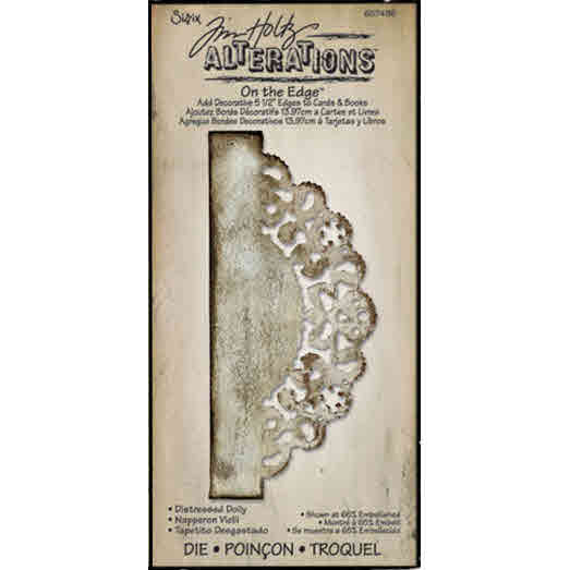 On the Edge Die - Alterations Distressed Doily - Tim Holtz - Sizzix